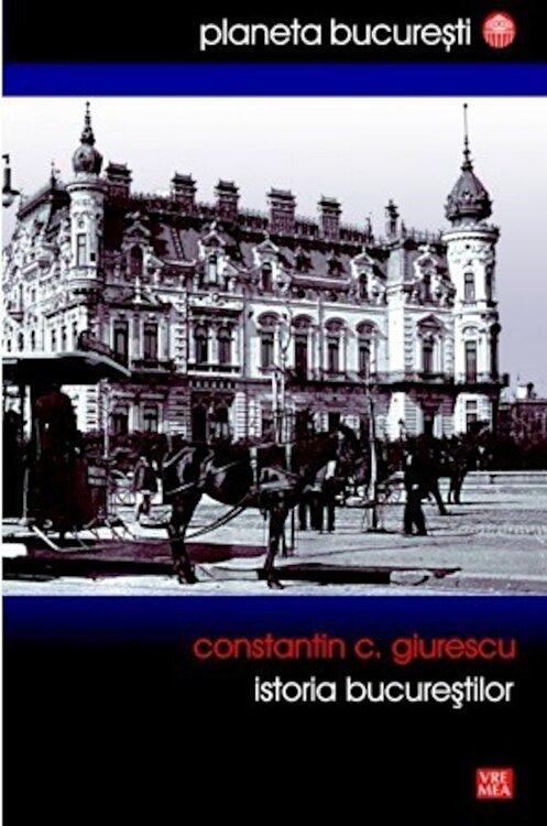 Coperta Carte Istoria Bucurestilor