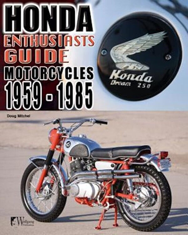Enthusiasts Guide: Honda Motorcycles 1959-1985 Paperback