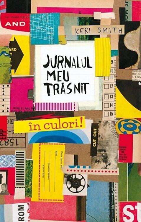 Coperta Carte Jurnalul meu trasnit - in culori!