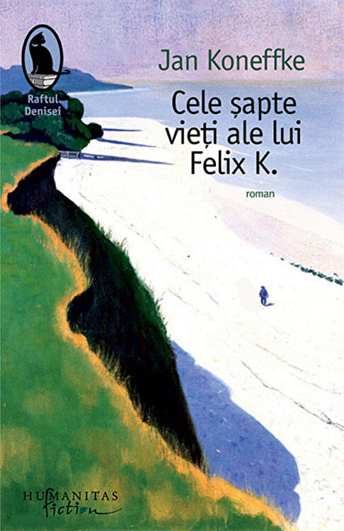 Coperta Carte Cele sapte vieti ale lui Felix K.