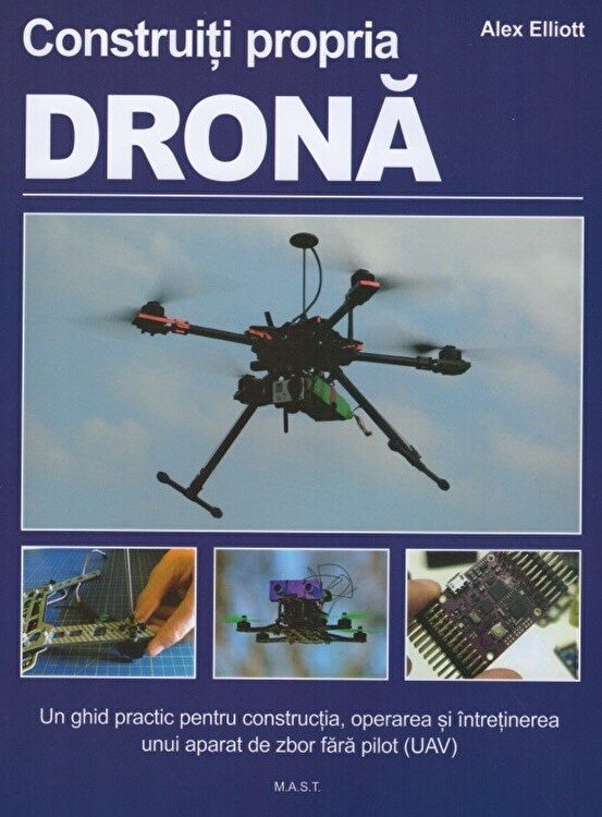 Coperta Carte Construiti propria drona. Un ghid practic...