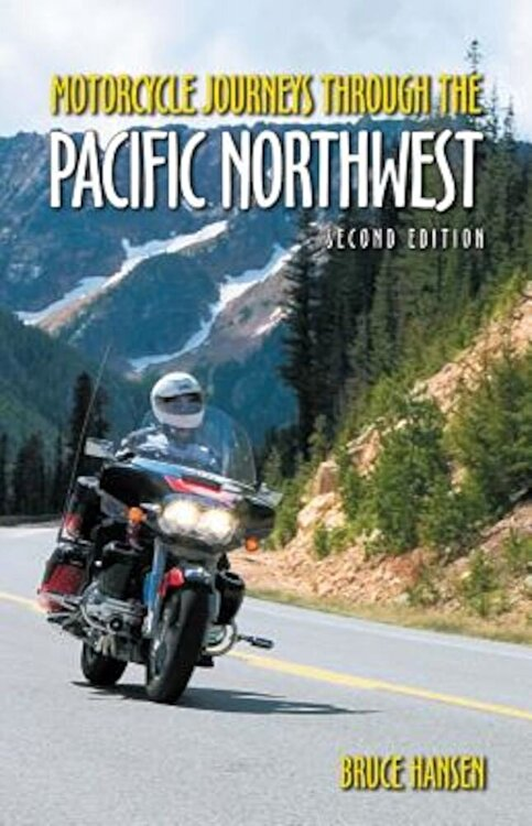 Motorcycle Journeys Through the Pacific Northwest Paperback