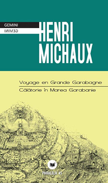 Voyage en Grande Garabagne / Calatorie in Marea Garabanie