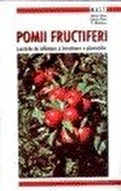 Coperta Carte Pomii fructiferi. Lucrari de infiintare si intretinere a plantatiilor