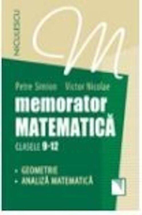 Coperta Carte Memorator. Matematica pentru clasele 9-12. Geometrie si analiza matematica