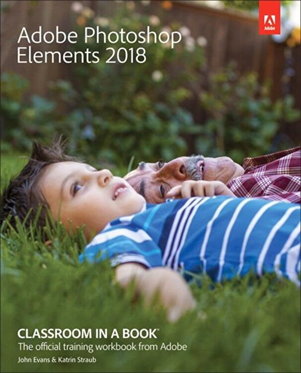 Adobe Press Adobe Photoshop Elements 2018 Classroom in a Book, Paperback