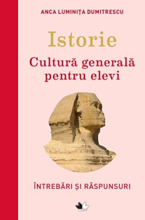 Coperta Carte Istorie. Cultura generala pentru elevi