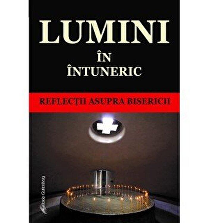 Coperta Carte Lumini in intuneric - reflectii asupra Bisericii