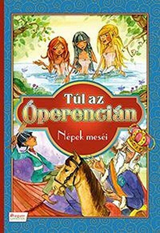 Coperta Carte Tul az operencian /nepek mesei