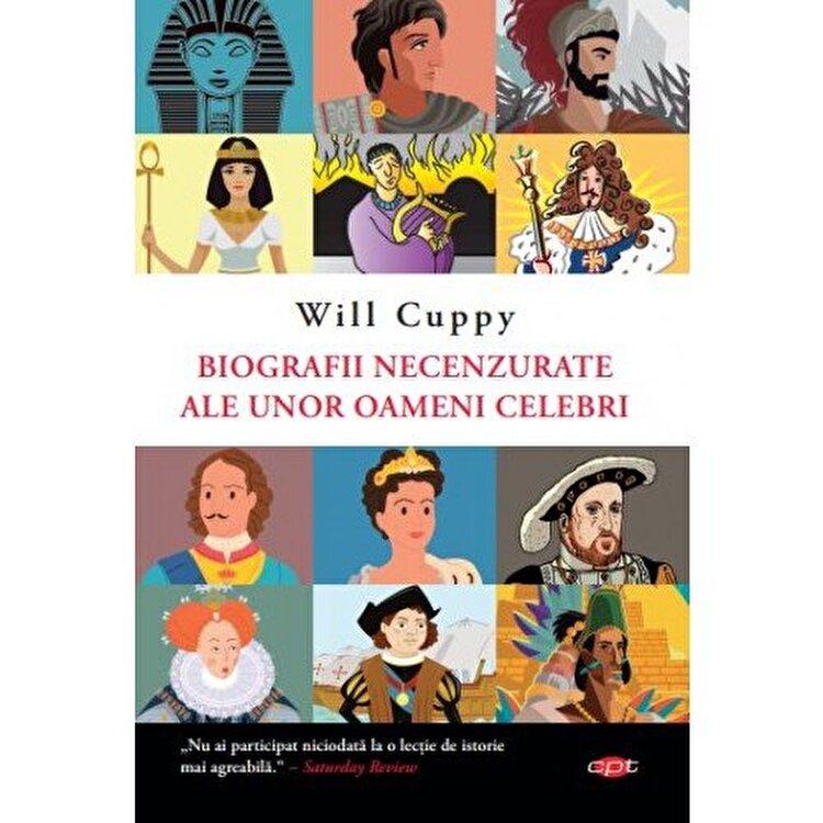 Coperta Carte Biografii necenzurate ale unor oameni celebri.