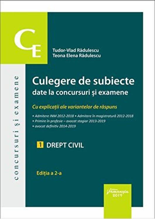 Coperta Carte Culegere de subiecte date la concursuri si examene. 1 Drept civil. Editia a 2-a