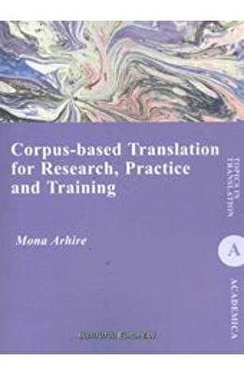 Coperta Carte Corpus-Based Translation For Research, Practice And Training