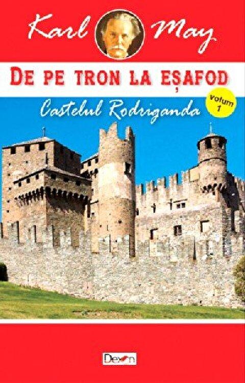 Coperta Carte De pe tron la esafod 1 - Castelul Rodriganda