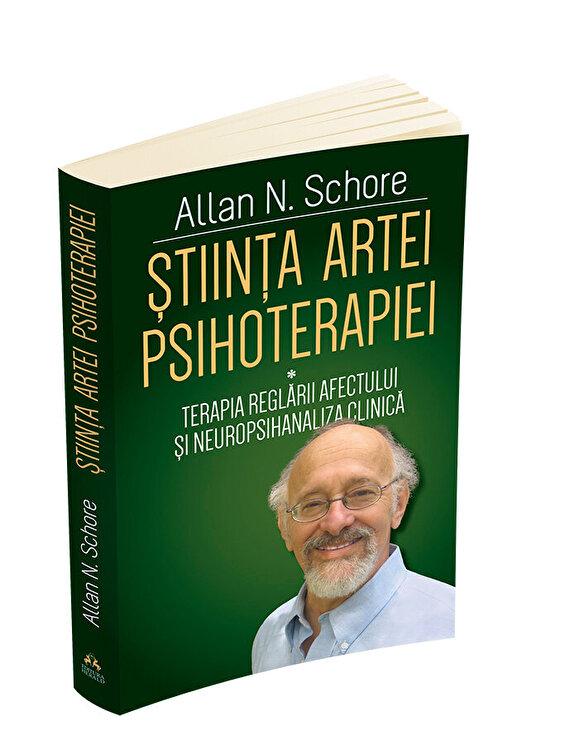 Coperta Carte Stiinta Artei Psihoterapiei - Terapia reglarii afectului si neuropsihanaliza clinica