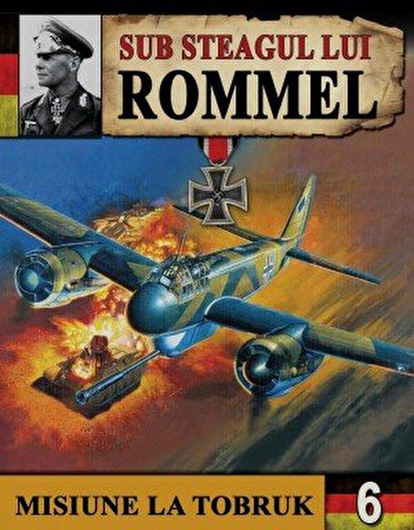Coperta Carte Sub steagul lui Rommel 3 - Scrum si cenusa