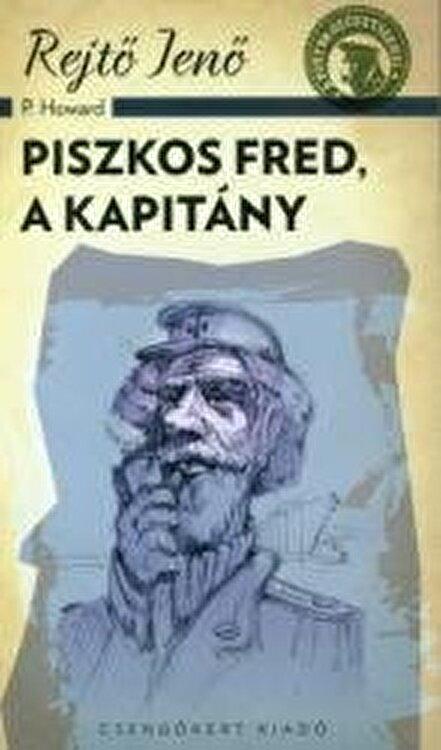 Coperta Carte Piszkos Fred, a kapitany