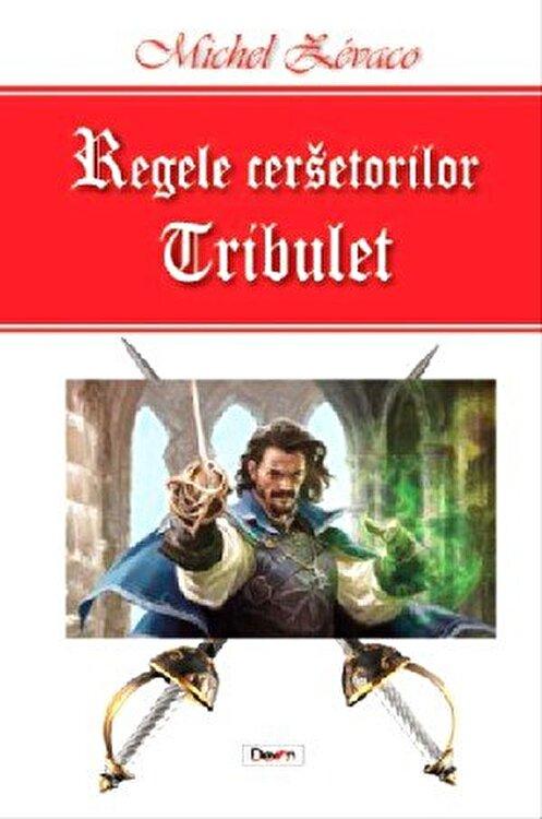 Coperta Carte Regele cersetorilor - vol1 - Tribulet