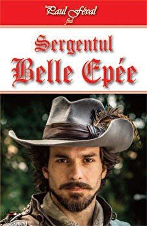 Coperta Carte Sergentul Belle Epee
