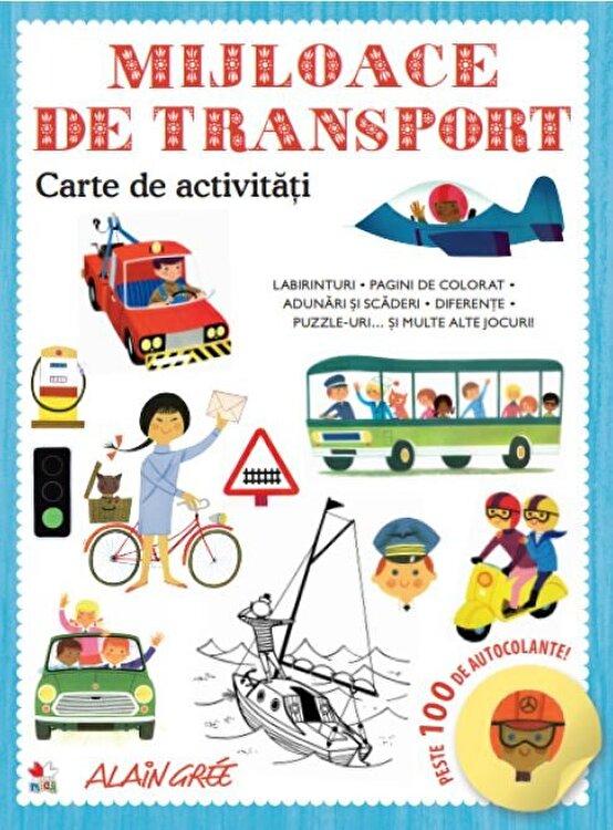 Coperta Carte Mijloace de transport. Carte de activitati. Peste 100 de autocolante!