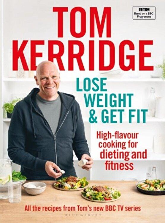 Rețete Tom Kerridge: Pierdere în greutate de Tom Kerridge Pentru rețete bune