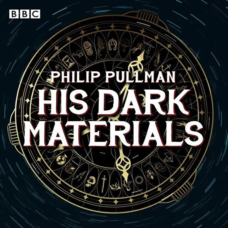 His Dark Materials: The Complete BBC Radio Collection. Three BBC Radio 4 full-cast dramatisations, CD-Audio/Philip Pullman