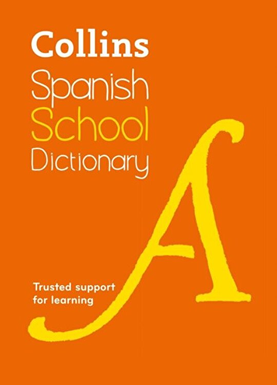 Collins Spanish School Dictionary. Learn Spanish with Collins Dictionaries for Schools, Paperback/***