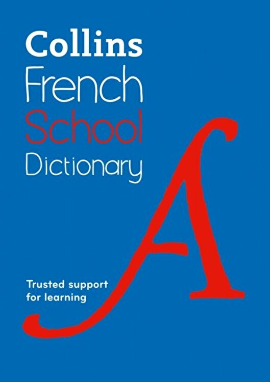 Collins French School Dictionary. Learn French with Collins Dictionaries for Schools, Paperback/***