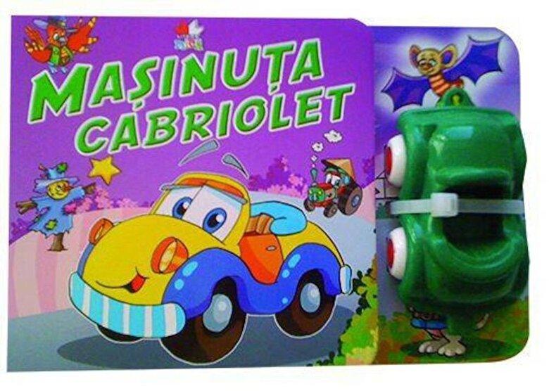 *** - Masinuta Cabriolet. Carte cu jucarie -