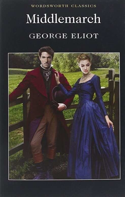 George Eliot - Middlemarch -
