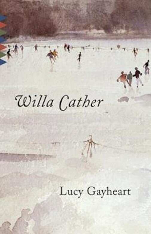 Willa Cather - Lucy Gayheart: Reissue, Paperback -