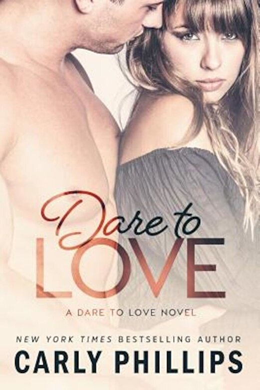 Carly Phillips - Dare to Love, Paperback -
