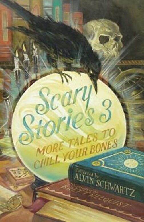 Alvin Schwartz - Scary Stories 3: More Tales to Chill Your Bones, Paperback -