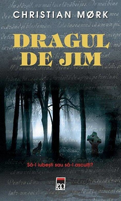 Christian Mork - Dragul de Jim -