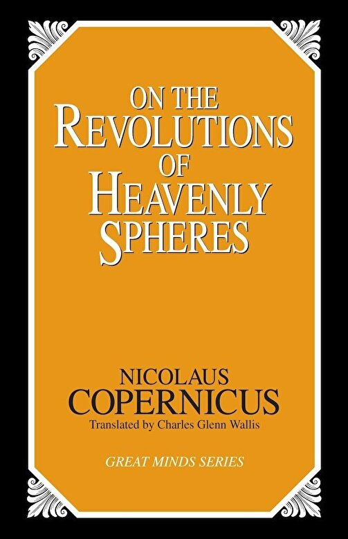 Nicolaus Copernicus - On the Revolutions of Heavenly Spheres, Paperback -