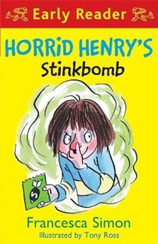 Francesca Simon - Horrid Henry Early Reader: Horrid Henry's Stinkbomb, Paperback -