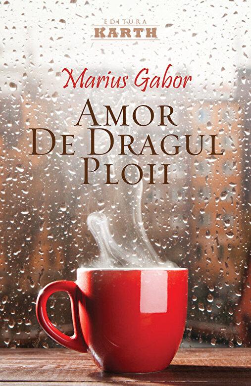 Mariu Gabor - Amor de dragul ploii -