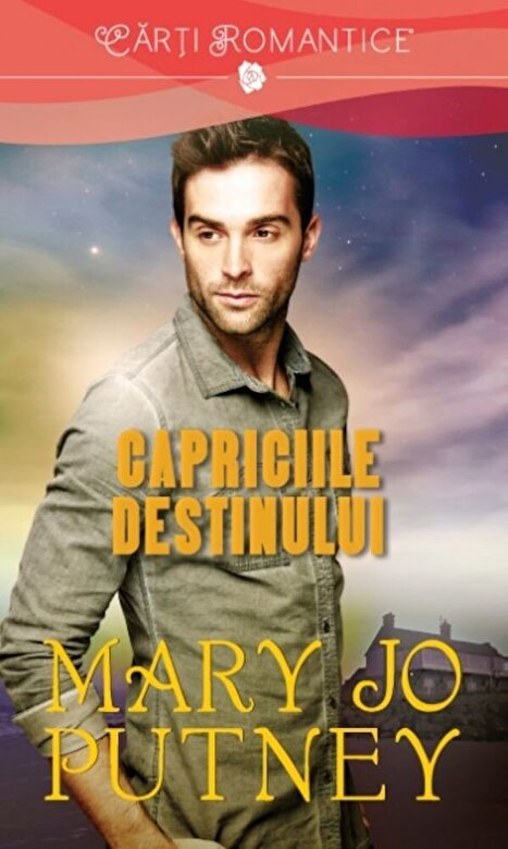 Mary Jo Putney - Capriciile destinului -