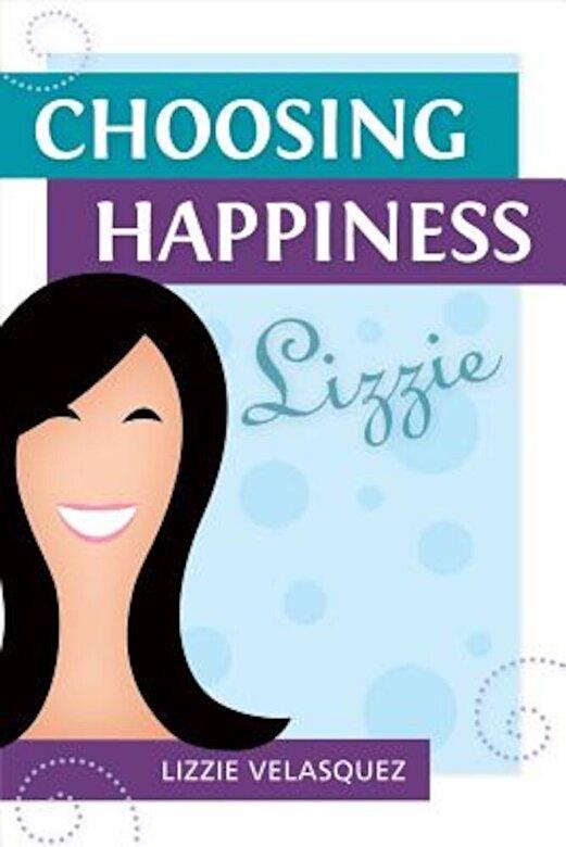 Lizzie Velasquez - Choosing Happiness, Paperback -