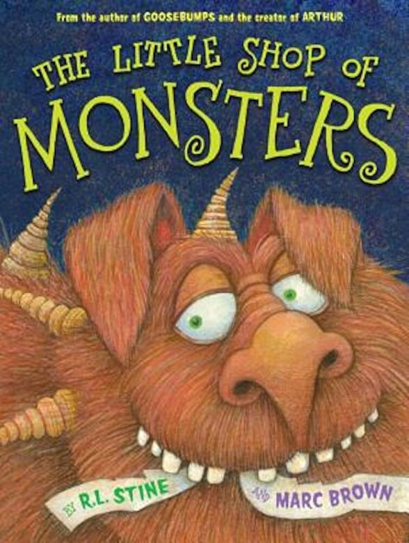 R. L. Stine - The Little Shop of Monsters, Hardcover -
