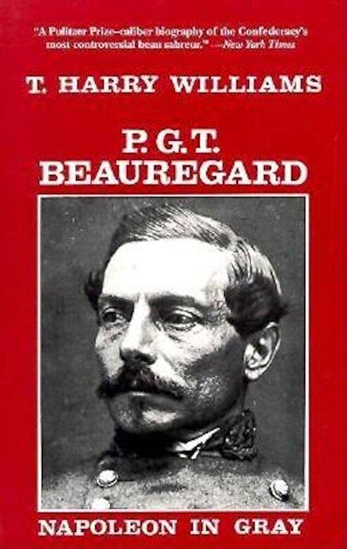 T. Harry Williams - P. G. T. Beauregard: Napoleon in Gray, Paperback -