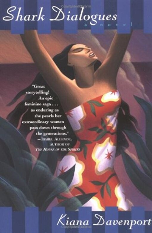 Kiana Davenport - Shark Dialogues, Paperback -