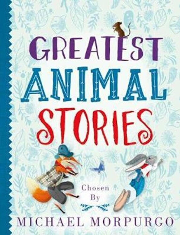 Michael Morpurgo - Greatest Animal Stories, chosen by Michael Morpurgo, Paperback -
