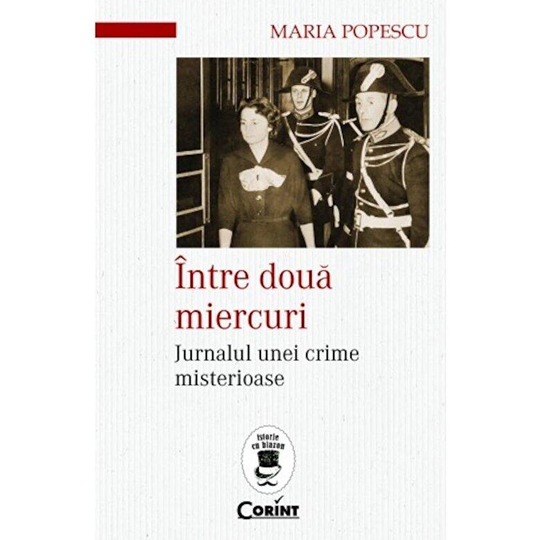 Popescu Maria - Intre doua miercuri -