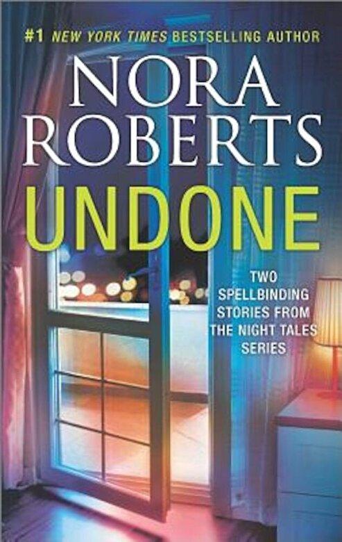 Nora Roberts - Undone: An Anthology -