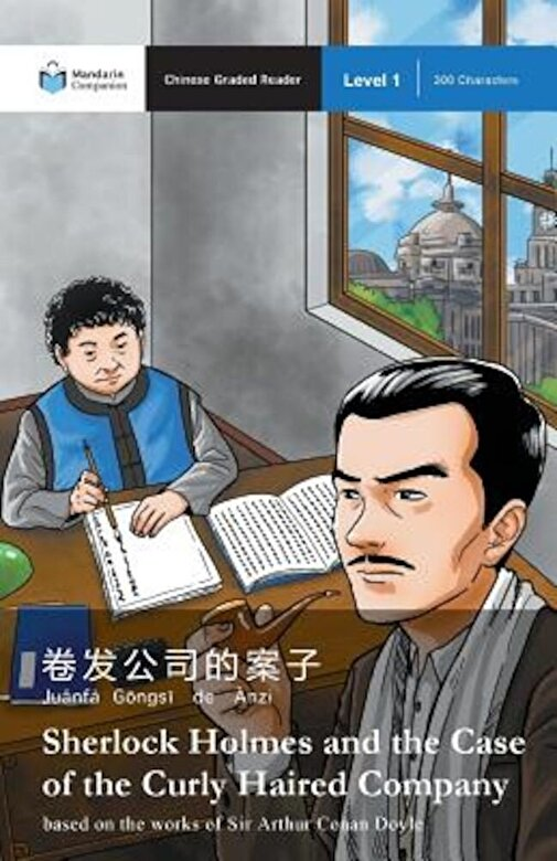 Arthur Conan Doyle - Sherlock Holmes and the Case of the Curly Haired Company: Mandarin Companion Graded Readers Level 1 (Chinese), Paperback -