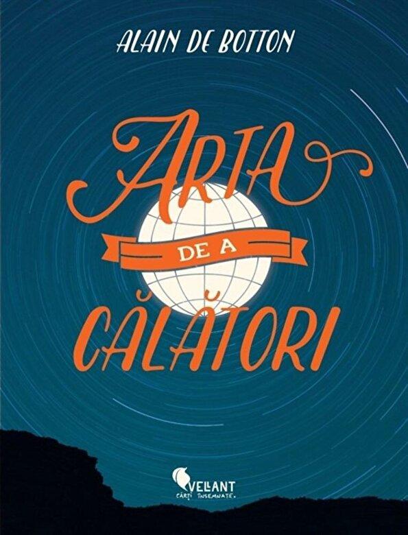 Alain de Botton - Arta de a calatori -