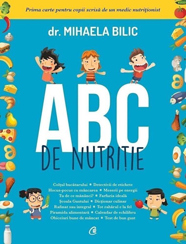 Mihaela Bilic - ABC de nutritie -
