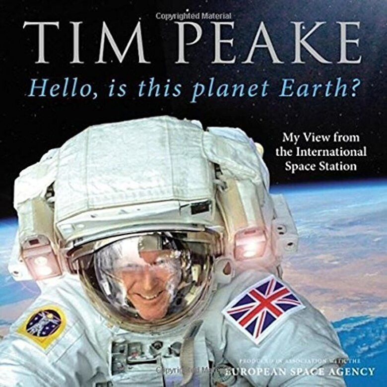*** - Hello, is This Planet Earth?: My View from the International Space Station -