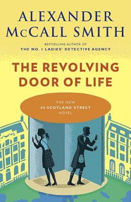 Alexander McCall Smith - The Revolving Door of Life, Paperback -