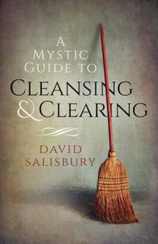 David Salisbury - A Mystic Guide to Cleansing & Clearing, Paperback -